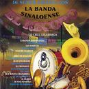16 Super Exitos Con La Banda Sinaloense El Recodo De Cruz Lizarraga/Banda Sinaloense el Recodo de Cruz Lizárraga