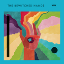 Work/The Bewitched Hands