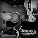 Something Easy/Georgia Fair