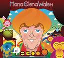 Maria Elena Walsh, El Legado (Para Grandes y Chicos)/Maria Elena Walsh