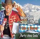 I bin a Bayer - Party ohne Ende/Wolfgang Fierek