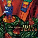 Canto/Los Super Seven