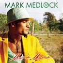 Maria, Maria/Mark Medlock