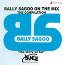 Bally Sagoo On The Mix - The Compilation/Bally Sagoo