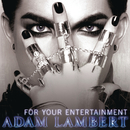For Your Entertainment (Fonzerelli's Piano Club Mix)/Adam Lambert