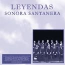 Sonora Santanera/Leyendas/La Sonora Santanera