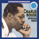 Unsung Hero/Charlie Rouse