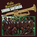 Feliz Aniversario/La Sonora Santanera