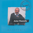 Antologia Astor Piazzolla/Astor Piazzolla