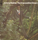 The Impossible Dream/Johnny Mathis