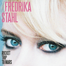Rocket Trip to Mars (Radio Edit)/Fredrika Stahl
