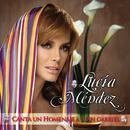 Lucia Mendez Canta Un Homenaje A Juan Gabriel/Lucía Méndez