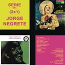 Serie del (2x1) / Jorge Negrete/Jorge Negrete