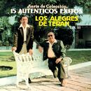 15 Autenticos Exitos Vol. lll/Los Alegres De Terán
