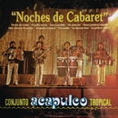 Noches De Cabaret/Acapulco Tropical