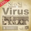 Sí o Sí - Diario Del Rock Argentino - Virus/Virus