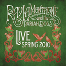 Live - Spring 2010/Ray LaMontagne And The Pariah Dogs