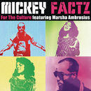For The Culture feat.Marsha Ambrosius/Mickey Factz