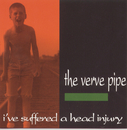 I've Suffered A Head Injury/The Verve Pipe