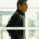Once Again/Ariel Rivera