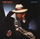Super Blue (With Bonus Tracks)/Freddie Hubbard