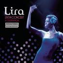 Live In Concert - A Celebration/Lira