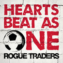 Hearts Beat As One/Rogue Traders