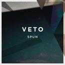 Spun/VETO
