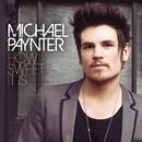 How Sweet It Is/Michael Paynter