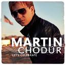 Let's Celebrate/Martin Chodur