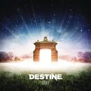 Stay/Destine