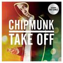 Take Off feat.Trey Songz/Chipmunk