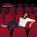 Echoes of dreams/Malia