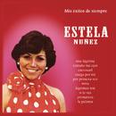 Mis Éxitos De Siempre/Estela Núñez