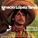Corridos De La Revolución/Ignacio López Tarso