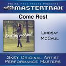 Come Rest/Lindsay McCaul