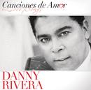 Canciones De Amor/Danny Rivera