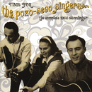 Time For...The Pozo-Sego Singers: The Complete 1966 Recordings/The Pozo-Seco Singers