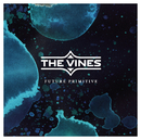 Future Primitive/The Vines