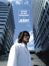 You Are My Only Persistence/Jerry Yan