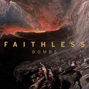 Bombs (Edit) feat.Harry Collier/Faithless