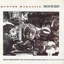 Thick In The South - Soul Gestures In Southern Blue Vol. 1/Wynton Marsalis