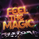 Feel The Magic/Pastora