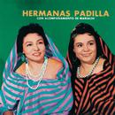 Hermanas Padilla Con Acompañamiento De Mariachi/Las Hermanas Padilla