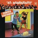El Barbarazo/La Sonora Santanera