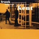 Frank/Kent