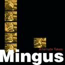 Alternate Takes/Charles Mingus