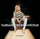 Fe-Male/Kasia Cerekwicka