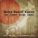Ihr findet keine Insel/Heinz Rudolf Kunze