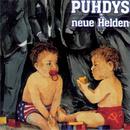 Neue Helden/Puhdys